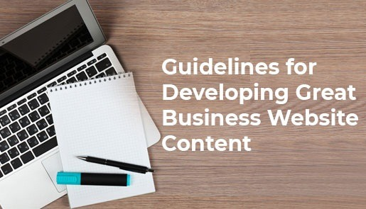 Guidelines for Developing Great Business Website Content