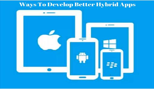 Better Hybrid Apps