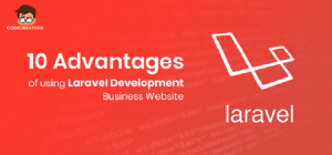 Advantages of Laravel Development