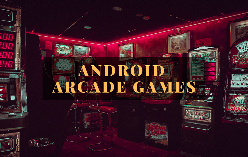 Android Arcade Games
