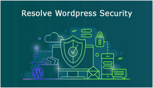 Resolve WordPress Security