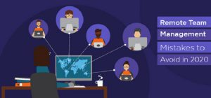 Remote Team Management Mistakes
