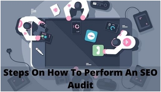 7 Simple Steps On How To Perform An SEO Audit? | BestDesign2Hub