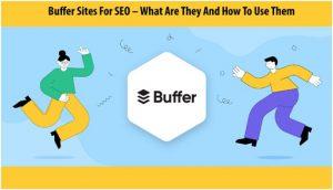 Buffer Sites For SEO