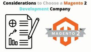 Considerations to Choose a Magento 2 Development Company